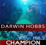 Darwin Hobbs Champion Album Out June 22nd